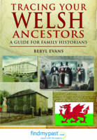 Tracing Your Welsh Ancestors: A Guide...