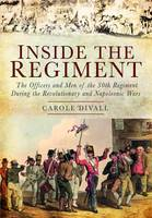 Inside the Regiment: The Officers and...