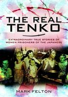 The Real Tenko: Extraordinary True...