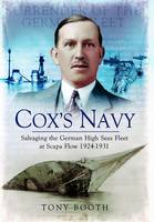 Cox's Navy: Salvaging the German High...