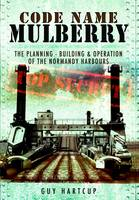 Code Name Mulberry: The Planning...
