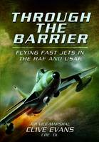 Through the Barrier: Flying Fast Jets...