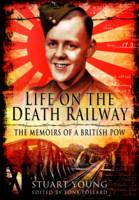 Life on the Death Railway: The ...