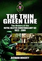 The Thin Green Line: The History of...