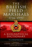 Dictionary of Field Marshals of the...