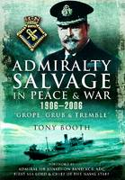 Admiralty Salvage in Peace and War...
