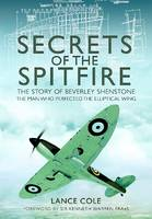 Secrets of the Spitfire: The Story of...