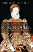 The Virgin Queen: A Personal History...