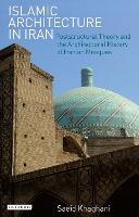Islamic Architecture in Iran:...