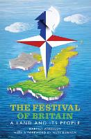 The Festival of Britain: A Land and...