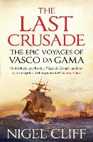 The Last Crusade: The Epic Voyages of...