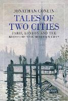Tales of Two Cities: Paris, London ...