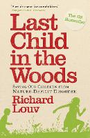 Last Child in the Woods: Saving Our...