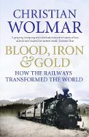 Blood, Iron and Gold: How the ...