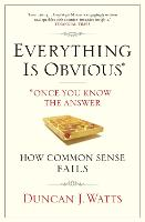 Everything is Obvious: Why Common...