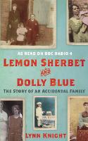 Lemon Sherbet and Dolly Blue: The...