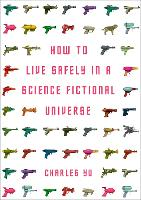How to Live Safely in a Science...