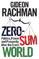 Zero-sum World: Power and Politics...