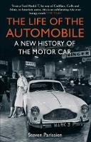 The Life of the Automobile: A New...