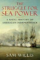 The Struggle for Sea Power: A Naval...