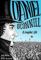 Daniel O'Connell: A Graphic Life: 2016