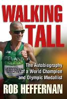 Walking Tall: The Autobiography of a...