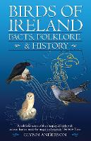 Birds of Ireland: Facts, Folklore &...