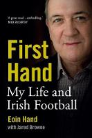 First Hand: My Life and Irish Football