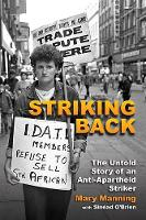 Striking Back: The Untold Story of an...