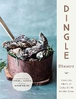Dingle Dinners: From the Chefs of...