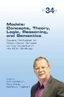 Models: Concepts, Theory, Logic,...