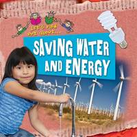 Let's Find Out About Saving Water and...