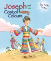 My Bible Stories: Joseph and His Coat...