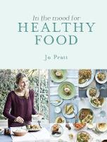 In the Mood for Healthy Food: Recipes...