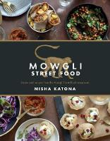 Mowgli Street Food: Stories and...