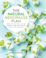 The Natural Menopause Plan: How to...