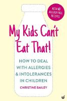 My Kids Can't Eat That!: How to Deal...