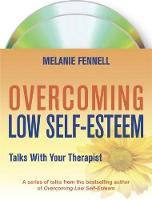 Overcoming Low Self-esteem: Talks ...