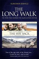 The Long Walk: The Story That ...