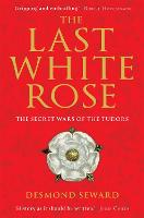 The Last White Rose: The Secret Wars...