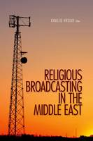 Religious Broadcasting  in the Middle East