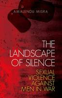 The Landscape of Silence: Sexual...
