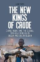 The New Kings of Crude: China, India,...