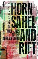 Horn, Sahel and Rift: Fault-lines of...