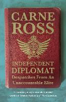 Independent Diplomat: Despatches from...