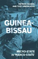 Guinea-Bissau: Micro-State to...