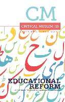 Critical Muslim 15: Educational Reform