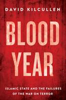 Blood Year: Islamic State and the...