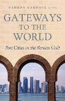 Gateways to the World: Port Cities in...