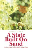 A State Built on Sand: How Opium...